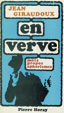 Jean Giraudoux en verve - JeanGiraudoux