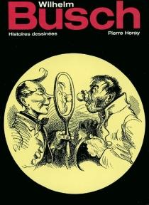 Histoires dessinées - WilhelmBusch