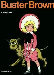 Buster Brown - Richard FeltonOutcault