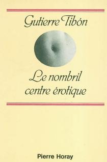 Le nombril, centre érotique - GutierreTibón