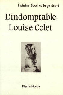 L'indomptable Louise Colet - Micheline Bood