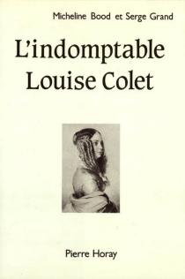 L'indomptable Louise Colet - MichelineBood