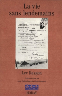 La vie sans lendemains - Lev EmmanouilovitchRazgon