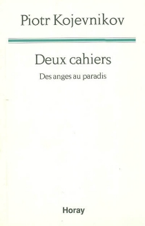 Deux cahiers : des anges au paradis - PiotrKojevnikov