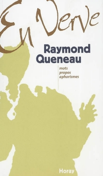 Raymond Queneau en verve - RaymondQueneau