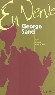 George Sand en verve - GeorgeSand