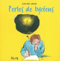 Perles de lycéens - Jean-NoëlLeblanc