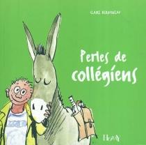 Perles de collégiens - ClaireDerouineau