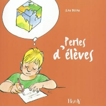 Perles d'élèves - JeanBruan