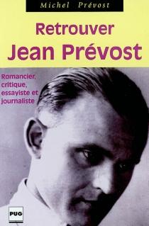 Retrouver Jean Prévost - MichelPrévost