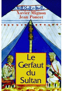 Le gerfaut du sultan - XavierMignot