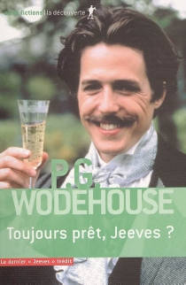 Toujours prêt, Jeeves ? - Pelham GrenvilleWodehouse