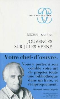 Jouvences sur Jules Verne - MichelSerres