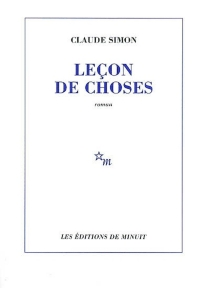 Leçon de choses - Claude Simon