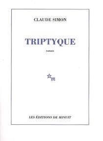Triptyque - ClaudeSimon