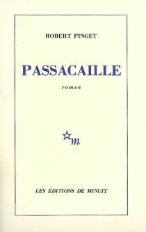 Passacaille - RobertPinget