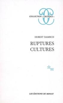 Ruptures-cultures - HubertDamisch
