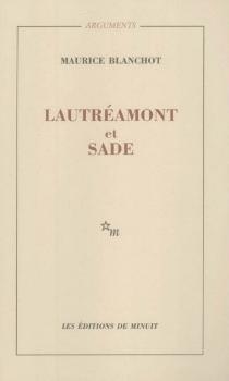 Lautréamont et Sade - MauriceBlanchot