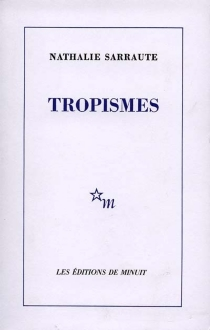 Tropismes - NathalieSarraute