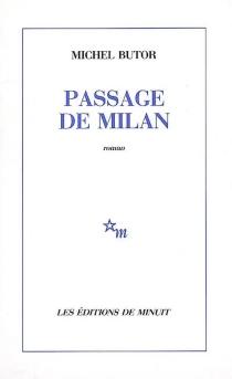Passage de Milan - MichelButor