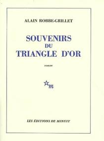 Souvenirs du triangle d'or - AlainRobbe-Grillet