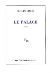 Le palace - ClaudeSimon