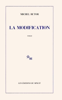 La modification - Michel Butor