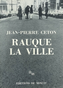 Rauque la ville - Jean-PierreCeton