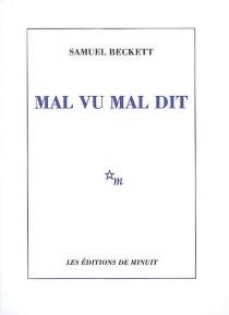 Mal vu mal dit - SamuelBeckett