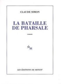 La bataille de Pharsale - ClaudeSimon