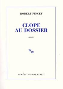 Clope au dossier - RobertPinget