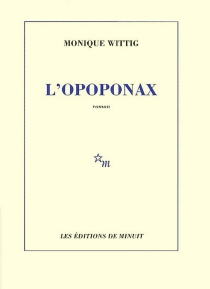 L'Opoponax - Monique Wittig