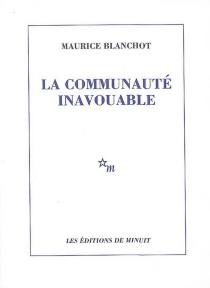 La communauté inavouable - MauriceBlanchot