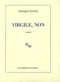 Virgile, non - MoniqueWittig