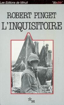 L'inquisitoire| Suivi de Le procès du réalisme - RobertPinget