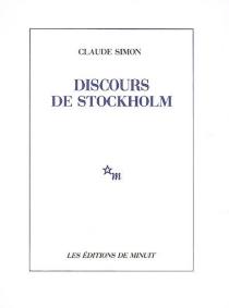 Discours de Stockholm - ClaudeSimon
