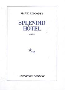 Splendid Hôtel - MarieRedonnet