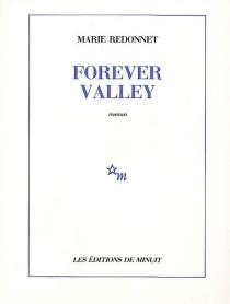 Forever valley - MarieRedonnet