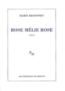 Rose Mélie Rose - MarieRedonnet