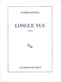 Longue vue - PatrickDeville