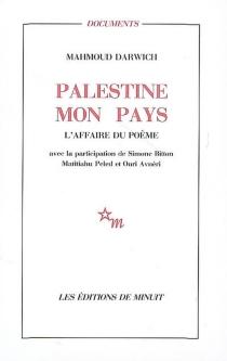 Palestine mon pays : l'affaire du poème - MahmoudDarwich