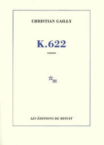 K. 622 - Christian Gailly