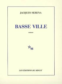 Basse ville - JacquesSerena