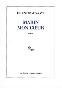 Marin mon coeur - EugèneSavitzkaya