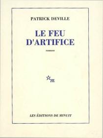 Le feu d'artifice - PatrickDeville