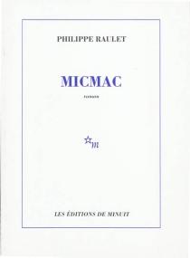 Micmac - PhilippeRaulet