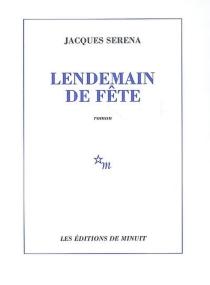Lendemain de fête - JacquesSerena