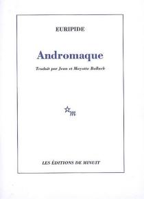Andromaque - Euripide