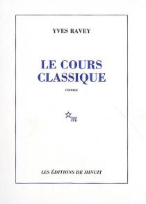 Le cours classique - YvesRavey