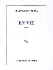 En vie - EugèneSavitzkaya